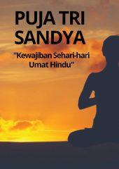 PUJA TRI SANDYA, Kewajiban Sehari-hari Umat Hindu